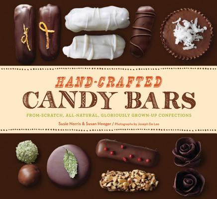 Hand-Crafted Candy Bars By Heeger, Susan/ Norris, Susie